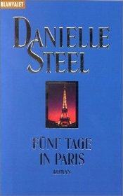 F�nf Tage in Paris.