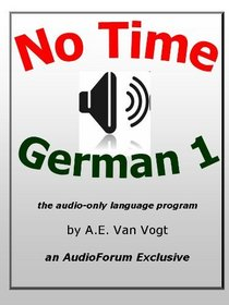 No-Time German Vol. 1 (audio CDs) (German Edition)