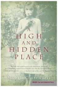 A High and Hidden Place : A Novel (Insight)