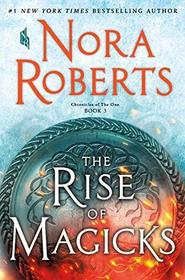 The Rise of Magicks (Chronicles of The One, Bk 3)