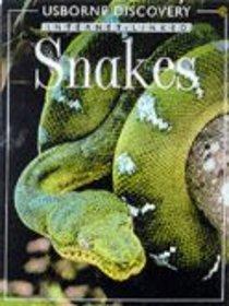 Snakes, Usborne Discovery Internet Linked