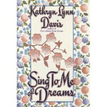 Sing to Me of Dreams