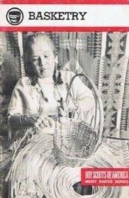 Basketry (Merit Badge Series)