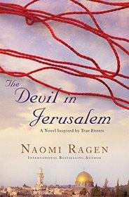 Devil in Jerusalem: A Novel, Inspired by True Events