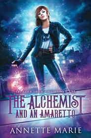 The Alchemist and an Amaretto (Guild Codex: Spellbound, Bk 5)