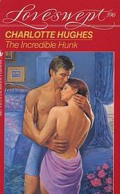 The Incredible Hunk (Loveswept, No 596)