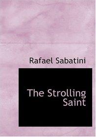 The Strolling Saint (Large Print Edition)