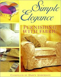 Simple Elegance: Furnishing With Fabric