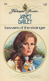 Beware of the Stranger (Harlequin Presents, No 256)