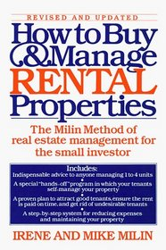 How to Buy and Manage Rental Properties : The Milin Method of Real Estate Management for the Small Investor