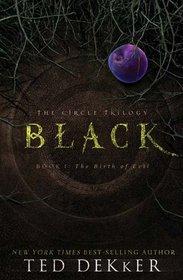 Black: The Birth of Evil (Circle Trilogy, Bk 1)