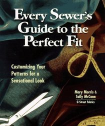Every Sewer's Guide to the Perfect Fit: Customizing Your Patterns for a Sensational Look