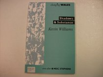 Shadows & Substance: The Development of a Media Policy for Wales (Changing Wales)