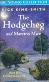 The Hodgeheg / Martin's Mice (BBC Young Collection)