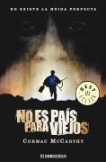 No es pais para viejos / No Country for Old Men (Spanish Edition)