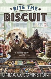 Bite the Biscuit (Barkery & Biscuits,  Bk 1)
