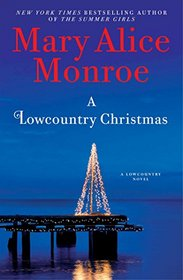 A Lowcountry Christmas (Lowcountry Summer, Bk 5)