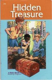 Hidden Treasure (A Beka Book Reading Program)