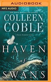 The Haven of Swans: A Rock Harbor Novel