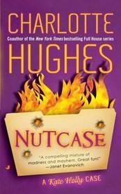Nutcase (Kate Holly, Bk 2)