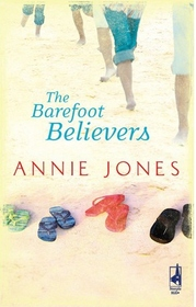 The Barefoot Believers (Life, Faith & Getting It Right, No 24)