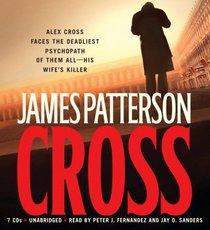 Cross (Alex Cross, Bk 12) (Audio CD) (Unabridged)