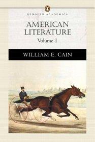 American Literature, Volume I (Penguin Academics Series)