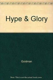 Hype & Glory