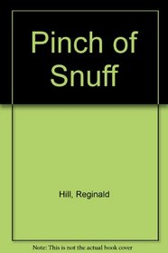 Pinch of Snuff