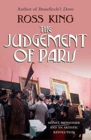 The Judgement of Paris: Manet, Meisonnier and An Artistic Revolution