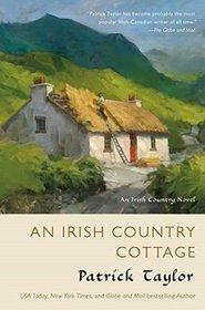 An Irish Country Cottage: An Irish Country Novel (Irish Country Books)