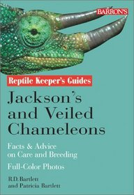 Jackson's and Veiled Chameleons (Reptile Keeper's Guide)