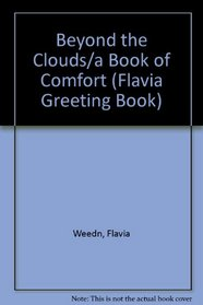 Beyond the Clouds/a Book of Comfort (Flavia Greeting Book)