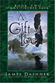 A Gift of Ice (Jimmy Fincher, Bk 2)