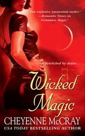 Wicked Magic (Magic, Bk 3)
