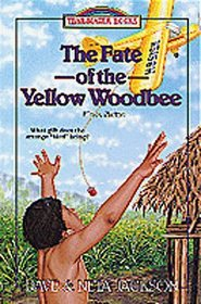 Fate of the Yellow Woodbee: Nate Saint (Trailblazer Books (Numbered))
