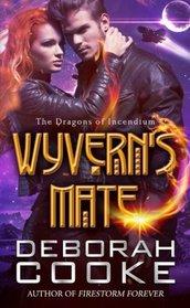 Wyvern's Mate (The Dragons of Incendium) (Volume 1)