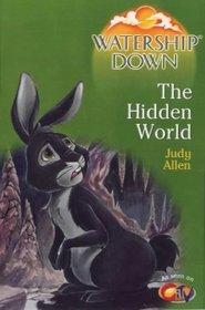 Watership Down: The Hidden World (Watership Down)