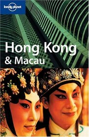 Lonely Planet Hong Kong & Macau (Lonely Planet Hong Kong  and  Macau)