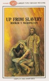 Up From Slavery (Larger Print)