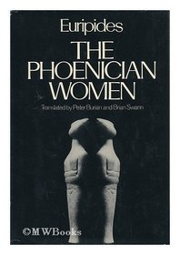 Phoenician Women Trans Burian Ed Arrowsmith Gtnt (Greek Tragedy in New Translations)