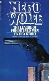 The League of Frightened Men (Nero Wolfe, Bk 2)