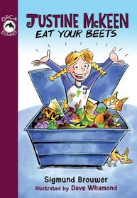Justine McKeen, Eat Your Beets (Orca Echoes)