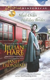 Mail-Order Holiday Brides: Home for Christmas / Snowflakes for Dry Creek (Love Inspired Historical, No 163)