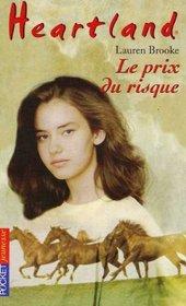Heartland n04 le prix du risque (French Edition)