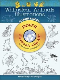 Whimsical Animals Illustrations CD-ROM and Book (Electronic Clip Art)