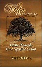 40 Semanas Con Proposito Vol 2 Libro : You Were Planned for God's Pleasure (40 Semanas Con Proposito/ Una Vida Con Proposito)
