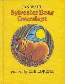Sylvester Bear overslept