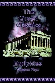 The Greek Classics: Euripides - Nineteen Plays (The Greek Classics)