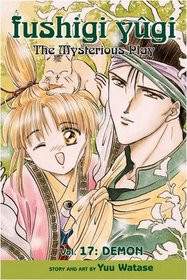 Fushigi Yugi Volume 17: The Mysterious Play: Demon v. 17 (Manga)
